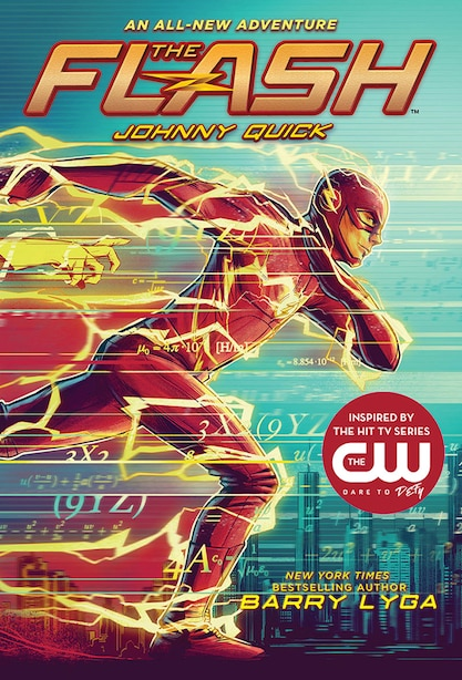 The Flash: Johnny Quick: (the Flash Book 2) by Barry Lyga