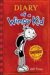 Diary Of A Wimpy Kid: Special CHEESIEST Edition by Jeff Kinney