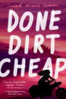 Done Dirt Cheap by Sarah Nicole Lemon