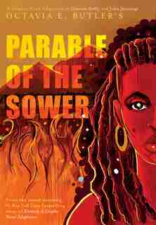 Parable Of The Sower:  A Graphic Novel Adaptation: A Graphic Novel Adaptation by Octavia E. Butler