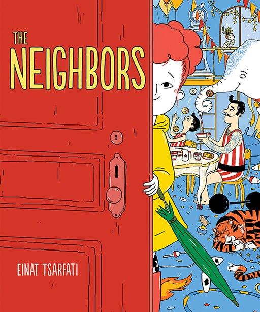 The Neighbors by Einat Tsarfati