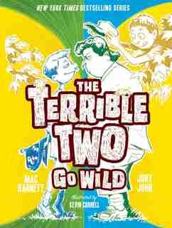 The Terrible Two Go Wild by Mac Barnett