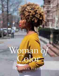 Woman Of Color by Latonya Yvette Staubs