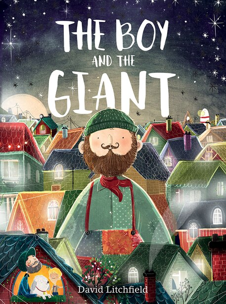 The Boy And The Giant by David Litchfield
