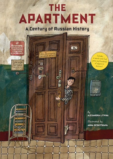 The Apartment: A Century Of Russian History by Alexandra Litvina