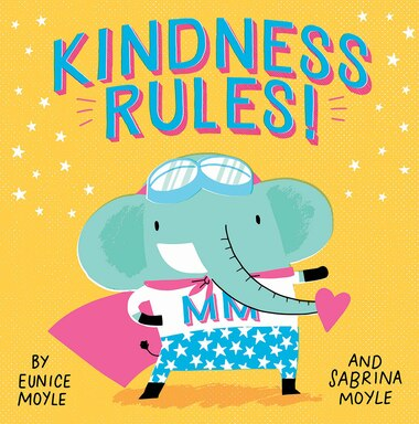 Kindness Rules! (a Hello!lucky Book): A Book About The Magic Of Manners by Sabrina Hello!lucky