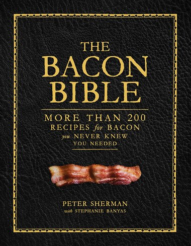 The Bacon Bible by Peter Sherman