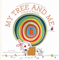 My Tree And Me: A Book Of Seasons