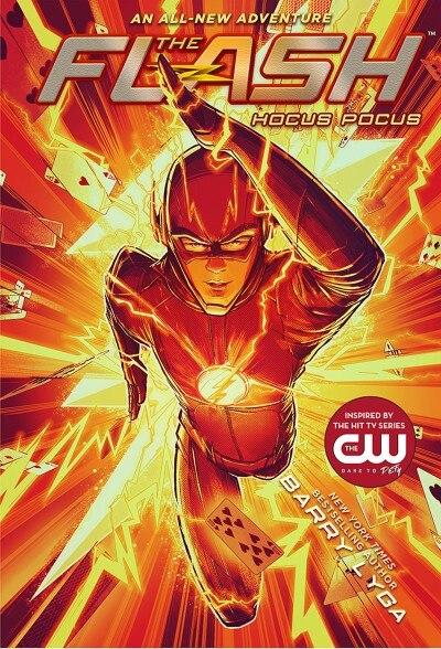 Flash: Hocus Pocus: (the Flash Book 1) by Barry Lyga