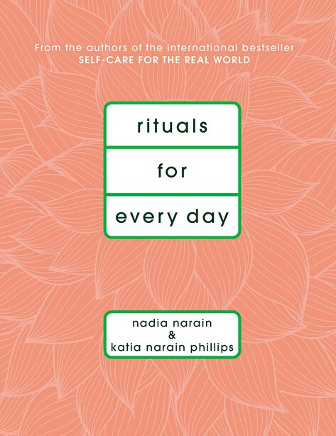 Rituals For Every Day by Katia Narain Phillips