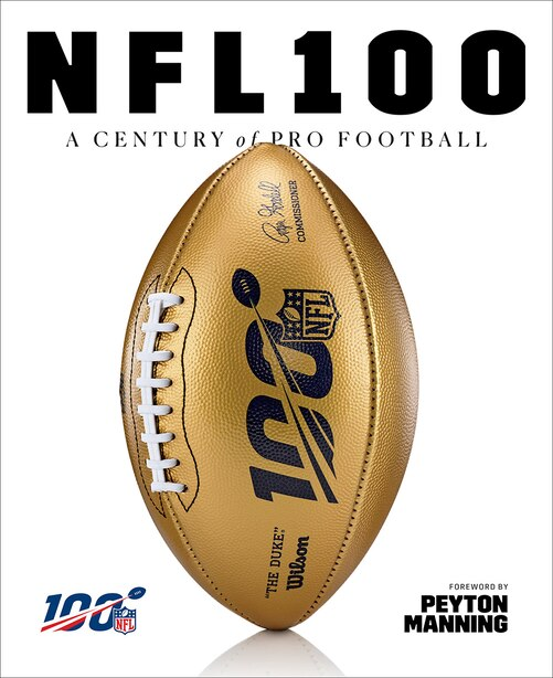 Nfl 100: A Century Of Pro Football by National Football League