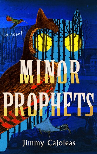 Minor Prophets by Jimmy Cajoleas