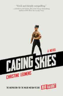 Caging Skies: A Novel by Christine Leunens