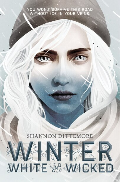 Winter, White And Wicked by Shannon Dittemore