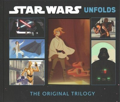Star Wars Unfolds: The Original Trilogy by Abrams Books