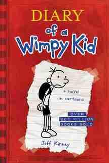 Diary Of A Wimpy Kid (diary Of A Wimpy Kid #1) by Jeff Kinney