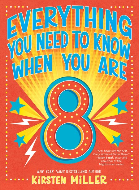 Everything You Need To Know When You're 8 by Kirsten Miller