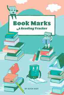 Book Marks (guided Journal): A Reading Tracker by Book Riot
