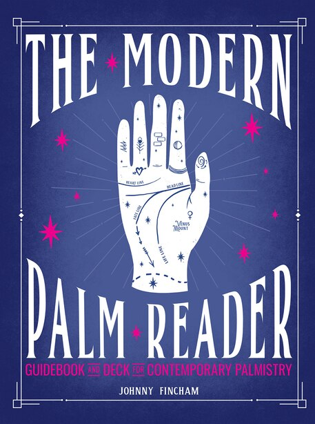 The Modern Palm Reader (guidebook & Deck Set): Guidebook And Deck For Contemporary Palmistry by Johnny Fincham