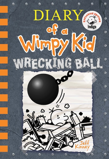 Wrecking Ball (Diary of a Wimpy Kid Book 14) INDIGO EXCLUSIVE EDITION by Jeff Kinney