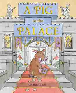 A Pig In The Palace by Ali Bahrampour