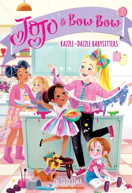 Razzle-dazzle Babysitters (jojo And Bowbow #7) by Jojo Siwa