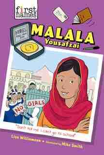 Malala Yousafzai (the First Names Series) by Lisa Williamson