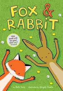 Fox & Rabbit (fox & Rabbit Book #1) by Beth Ferry