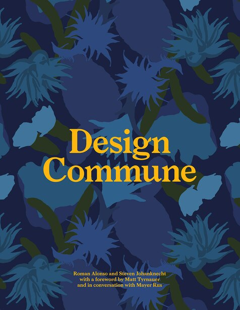 Design Commune: A Love Letter To California by Roman Alonso