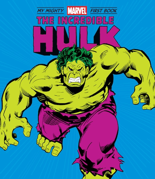 Incredible Hulk: My Mighty Marvel First Book by Marvel Entertainment