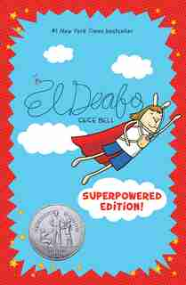 El Deafo: The Superpowered Edition by Cece Bell