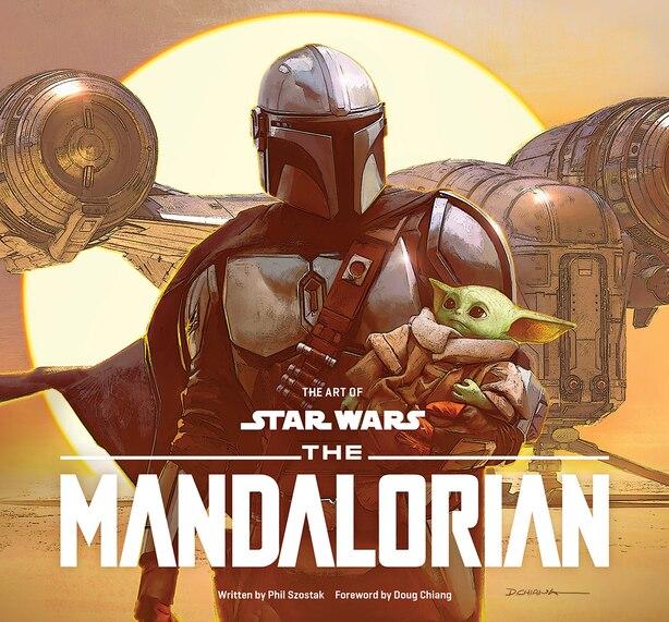 Art Of Star Wars: The Mandalorian (season One) by Phil Szostak