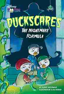 Duckscares: The Nightmare Formula by Tommy Greenwald