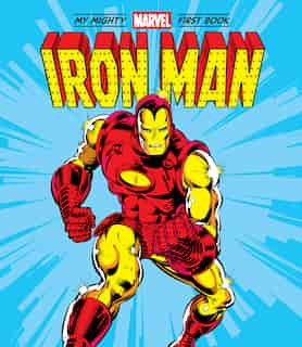 Iron Man: My Mighty Marvel First Book by Marvel Entertainment