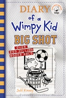 Big Shot (Diary of a Wimpy Kid Book 16) Indigo Exclusive Edition