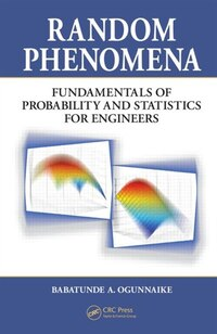 Random Phenomena: Fundamentals of Probability and Statistics for Engineers