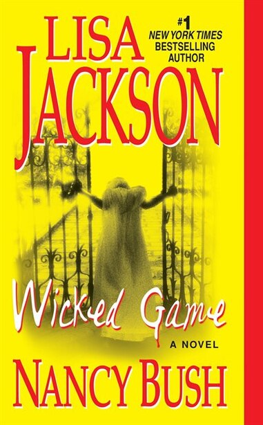 Wicked Game by Lisa Jackson