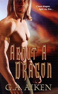 Book About A Dragon by G.a. Aiken