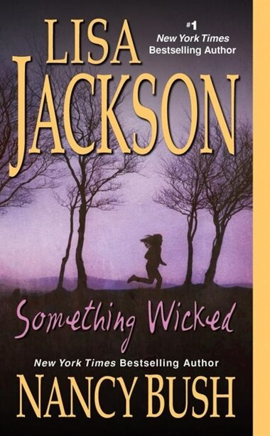Something Wicked by Lisa Jackson