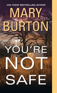 Book You're Not Safe by Mary Burton