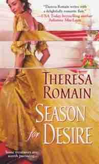 Season For Desire by Theresa Romain
