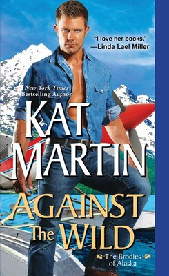 Book Against The Wild by Kat Martin