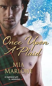 Book Once Upon A Plaid by Mia Marlowe