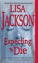 Book Expecting To Die by Lisa Jackson