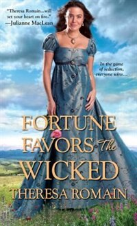 Book Fortune Favors The Wicked by Theresa Romain