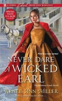 Never Dare A Wicked Earl by Renee Ann Miller
