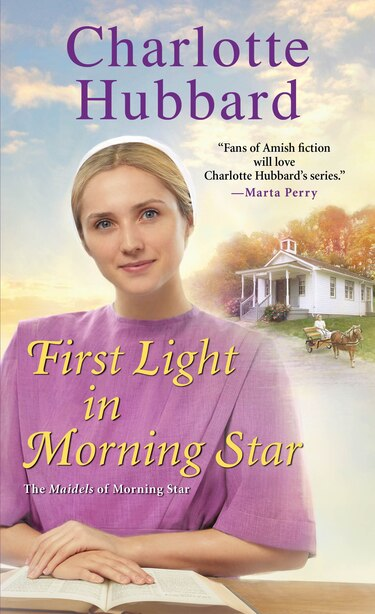 First Light In Morning Star by Charlotte Hubbard