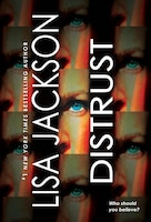 Distrust: Two Thrilling Novels Of Page-turning Suspense