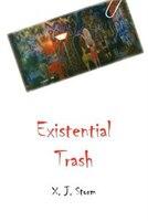 Existential Trash