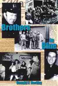 Brothers In Blue by Donald F. Herlihy